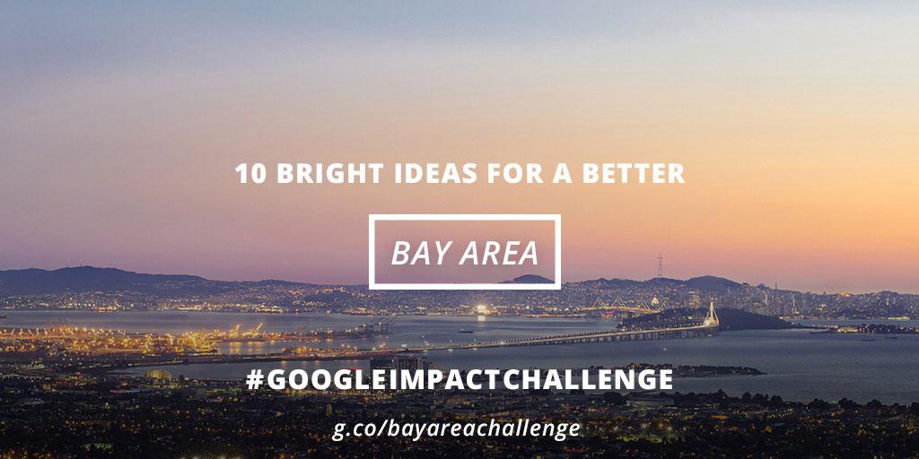 Google.org Impact Challenge Bay Area 2014