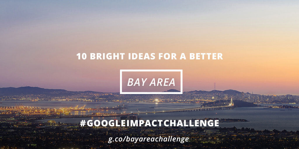 Google.org Impact Challenge Bay Area 2014