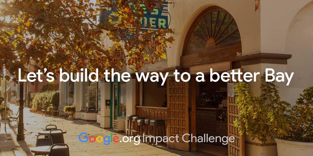 Google.org Impact Challenge Bay Area 2019