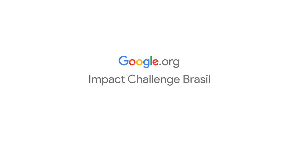 Google.org Impact Challenge Brasil 2014