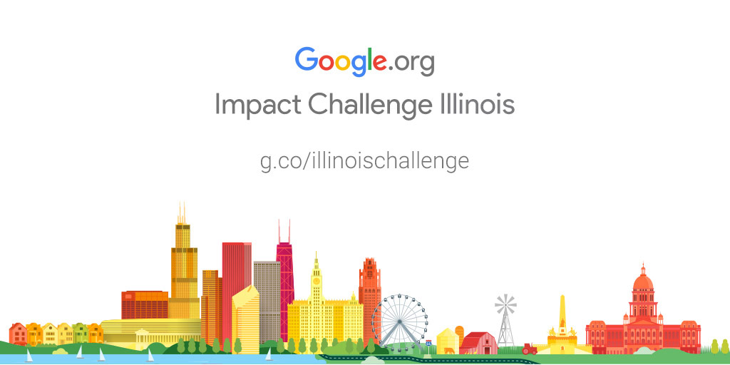 Google.org Impact Challenge Illinois 2018